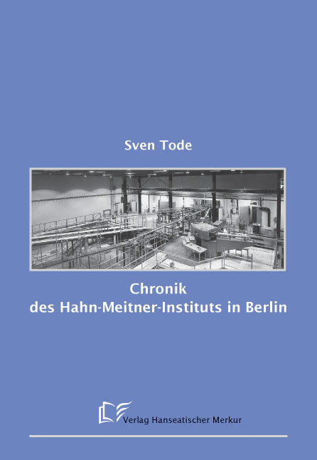 Chronik des Hahn-Meitner-Instituts in Berlin